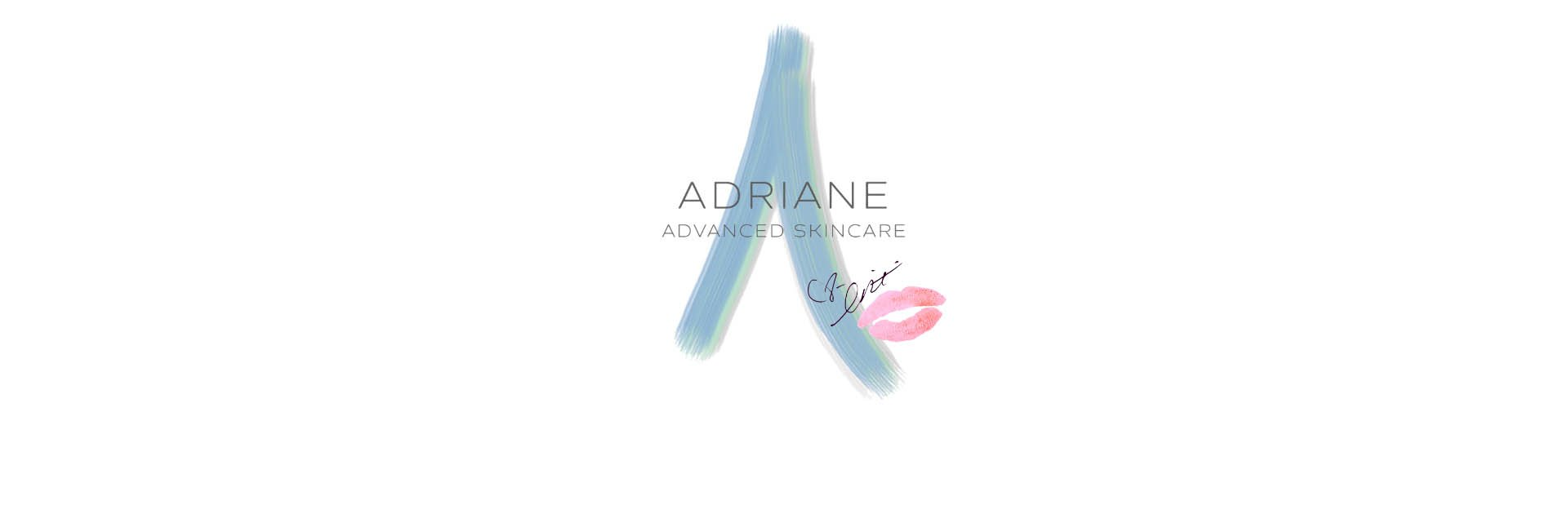 Medical Grade Skin Care | Adriane Advanced Skincare | Skin Health for life